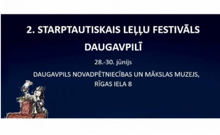 2ND INTERNATIONAL DOLL FESTIVAL IN DAUGAVPILS
