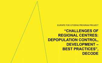 "An Informational Material Created Within the Framework of the Project ""Challenges of Regional Centres: Depopulation Control, Development – best practices"" (DeCoDe)"