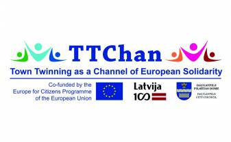 "Daugavpils City Council has implemented the project ""Town Twinning as a Channel of European Solidarity"" TTChan"