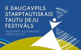 Daugavpilī notiks starptautiskais tautu deju festivāls
