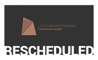 3rd Latvia Ceramics Biennale is rescheduled